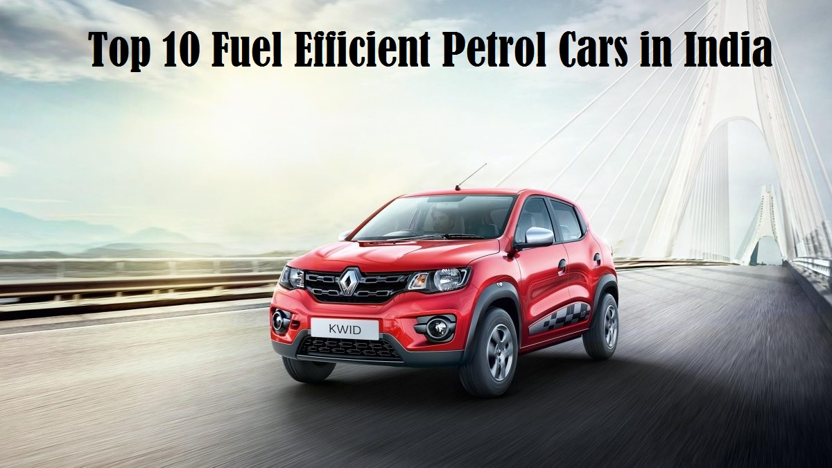 Top 10 Mileage cars in India